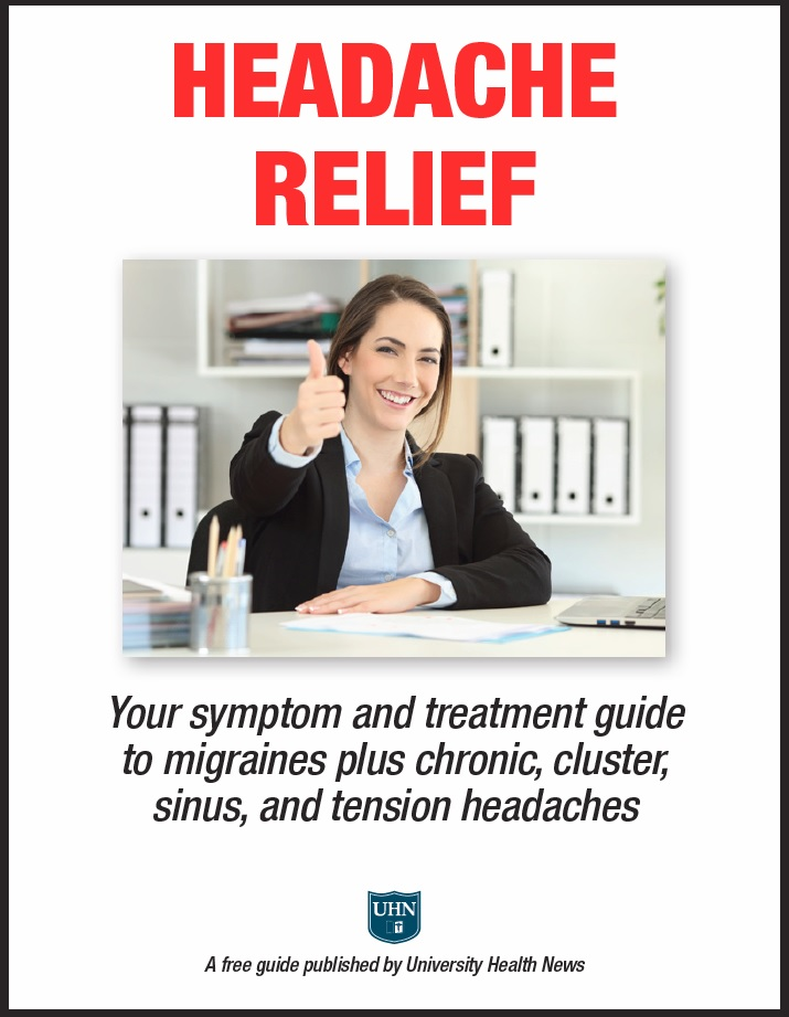 Headache Relief: Your symptom and treatment guide to migraines plus chronic, cluster, sinus, and tension headaches