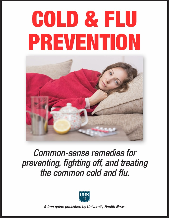 Cold & Flu Prevention: Common-sense remedies for preventing, fighting off, and treating the common cold and flu.