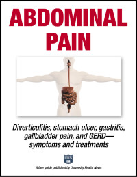 Abdominal Pain: Diverticulitis, stomach ulcer, gastritis, gallbladder pain, and GERD—symptoms and treatments