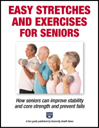 Easy Stretches and Exercises for Seniors: How seniors can improve stability and core strength and prevent falls