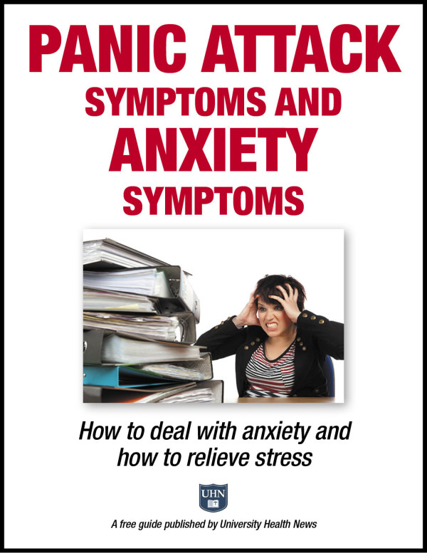 Panic Attack Symptoms and Anxiety Symptoms:  How to deal with anxiety and how to relieve stress