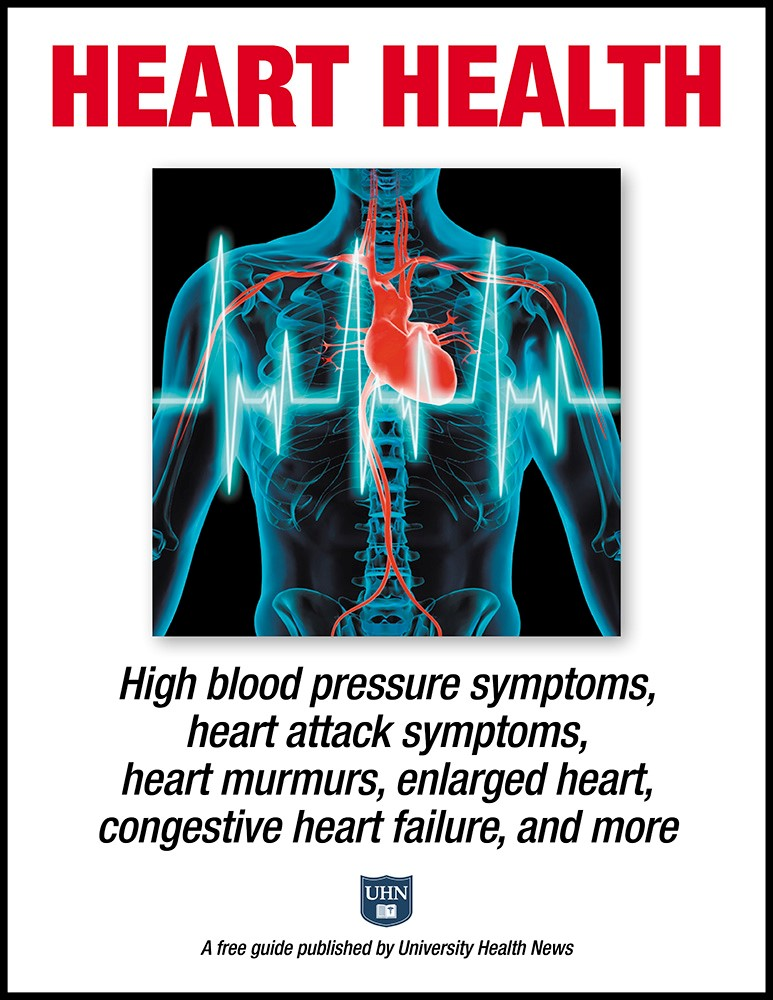 Heart Health: High blood pressure symptoms, heart attack symptoms, heart murmurs,  enlarged heart, congestive heart failure, and more